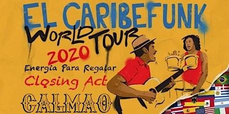 """El Caribefunk new album """"Energía para regalar"""" & Special guest Calmao tickets"""