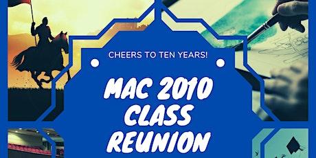 MAC 2010 CLASS REUNION tickets