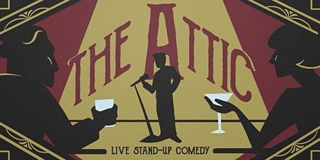 The Attic: Stand Up Comedy in a Secret Room tickets