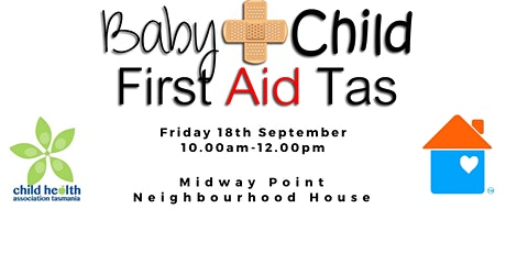 Baby & Child First Aid Tas at Midway Point Neighbourhood House tickets