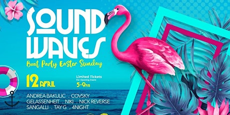 SoundWaves #01 Easter Sunday Boat Party tickets