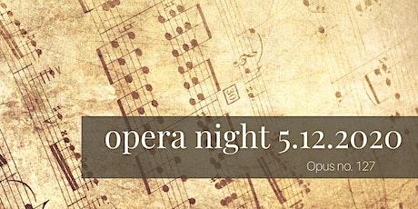 May opera night at Servino! tickets
