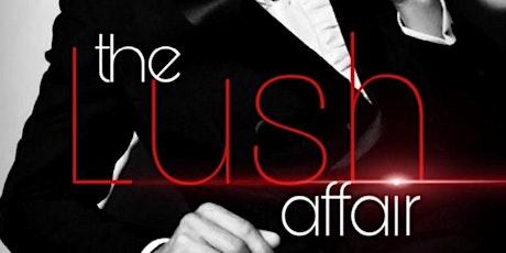 The LUSH Affair tickets