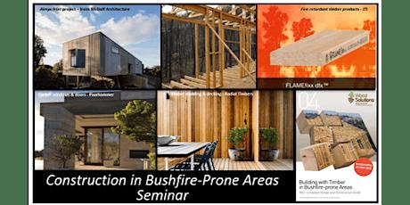 POSTPONED due to Corona Virus - Construction in Bushfire-prone Areas tickets