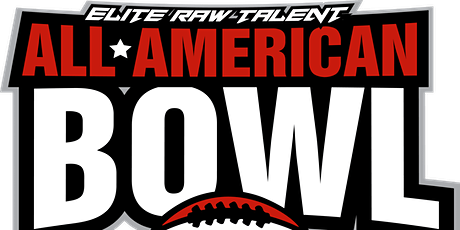 Elite Raw Talent All-American Bowl tickets