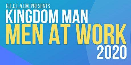Kingdom Man: Men at Work tickets