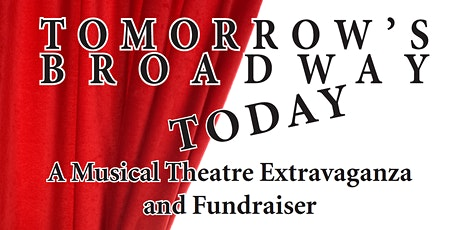 Tomorrow's Broadway Today 2021 tickets