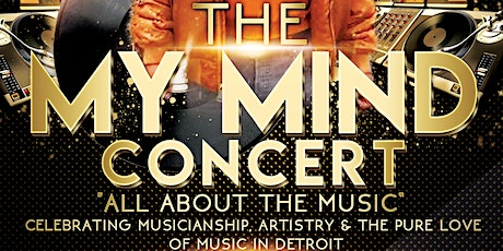 The My Mind Concert tickets