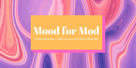 Mood for Mod: A Vintage Fashion Show tickets
