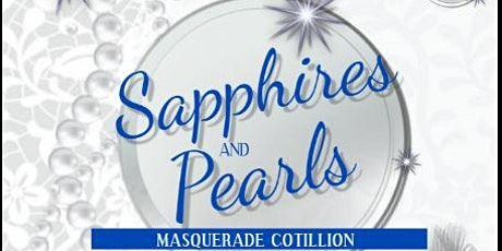 Sapphires and Pearls Masquerade Cotillion- Sub-Debutante Tiffany Johnson tickets