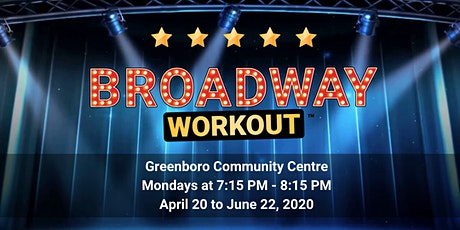 Broadway Workout - Greenboro Spring 2020 tickets