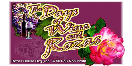Days of Wine and Rozas Silent Auction & Wine Tasting, Rose Lecture & Tour  tickets