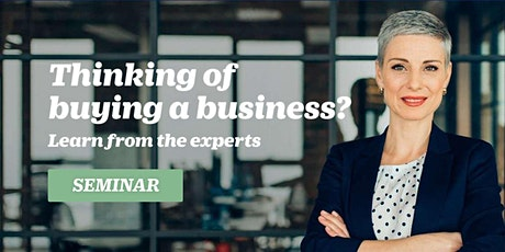 Seminar: How to Buy a Business. Auckland 28 April 2020 tickets