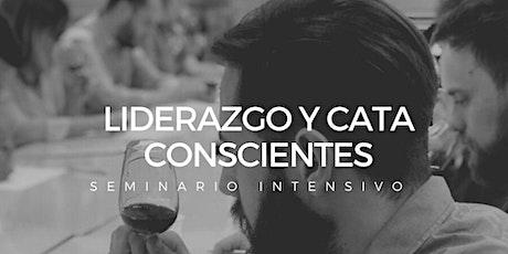 Liderazgo y Cata Consciente. Seminario Intensivo, entradas