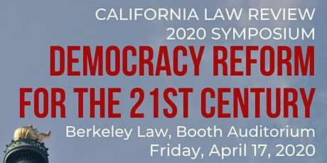 [Postponed] California Law Review 2020 Symposium: Democracy Reform tickets