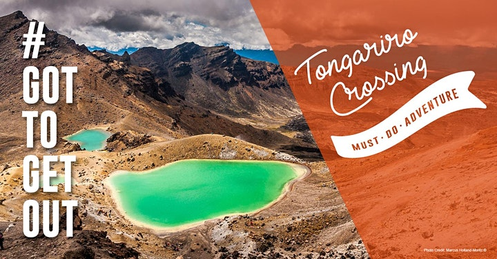 Got To Get Out Must Do Adventure - Tongariro Crossing - Hike One Give One image