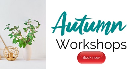 Autumn Interiors Workshop tickets