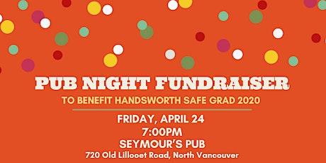 Handsworth Grad '20 Pub Night Fundraiser tickets