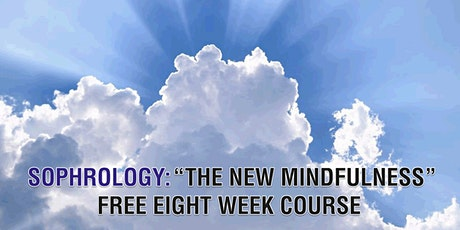 Sophrology: The New Mindfulness  Free Eight Week Course tickets