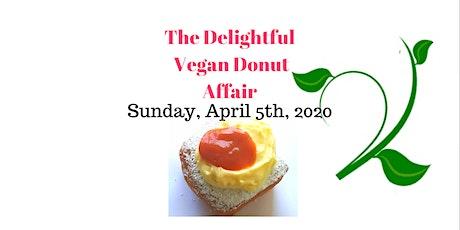 The Delightful Vegan Donut Affair tickets
