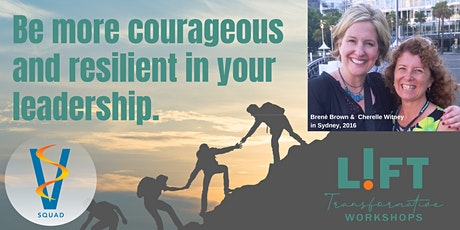 V Squad!  A 90 minute super-skill lift for leaders based on Dr Brene Brown's work on courage and vulnerability. tickets