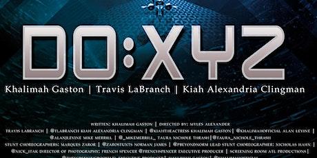 ATL PREMIERE....Screening Room Atl x  Khalimah presents DO:XYZ tickets