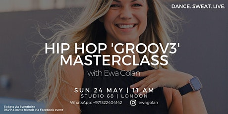 Hip Hop GROOV3 Dance MasterClass with Ewa Golan tickets