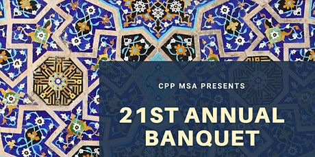 CPP MSA's 21st Annual Banquet! tickets