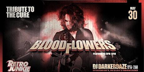 Bloodflowers (The Cure Tribute) + DJ Darkerdaze tickets