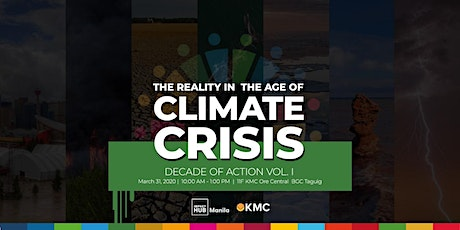 Decade of Action Vol I: The Reality in the Age of Climate Crisis tickets