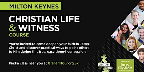 Christian living and witness course, Luton with bgea Graham tour tickets