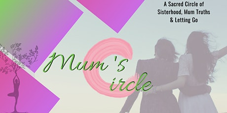 Mum's Circle tickets