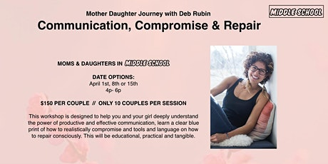 Communication, Compromise & Repair // Middle Schoolers tickets