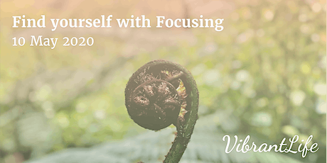 Find yourself with Focusing. tickets