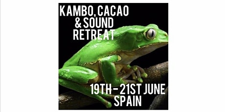 Kambo, Cacao and Sound Retreat entradas
