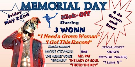Memorial Day Kick Off : 4 Da Grown and Sexy tickets