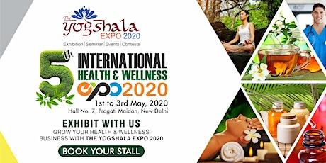 "5th International Health & Wellness Exhibition ""The Yogshala Expo 2020"" tickets"