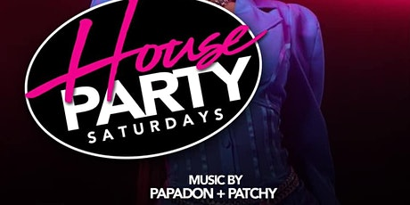 House Party Saturday  tickets