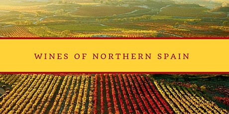 Wines of Northern Spain - Wine Tasting Class tickets