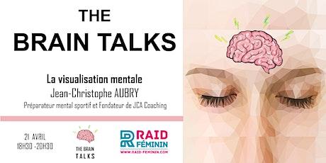 BRAIN TALK: La visualisation mentale tickets