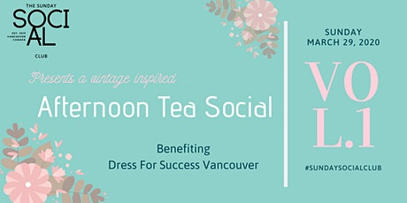 An Afternoon Tea Social Benefiting Dress For Success Vancouver tickets