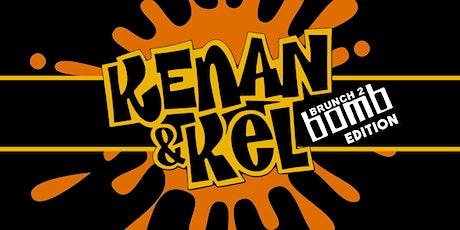 Brunch 2 Bomb Kenan & Kel Edition tickets