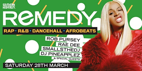 REMEDY - Rap + R&B + Dancehall + Afrobeats - Late Night Special! tickets