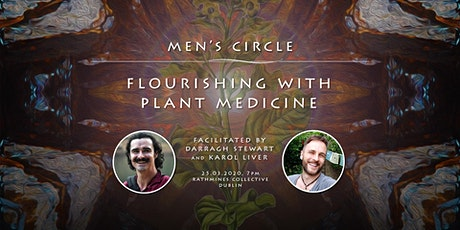 Flourishing with plant medicine - Men's Circle tickets