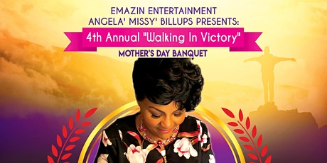 """2020 """"WALKING IN VICTORY"""" MOTHER'S DAY EXTRAVAGANZA tickets"""