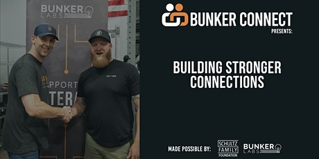 Bunker Connect Phoenix: Building Stronger Connections tickets
