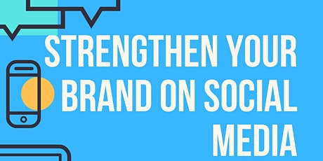 Strengthen  your Brand on Social Media tickets