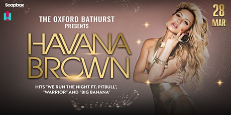 The Oxford Hotel & Hit FM present: Havana Brown tickets