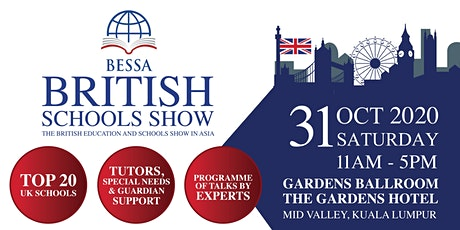 BESSA Malaysia 2020 - The British Education and Schools Show in Asia tickets