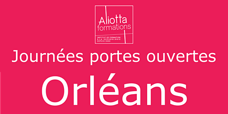 ANNULEE : Journée portes ouvertes-Orléans Hôtel ABEILLE billets
